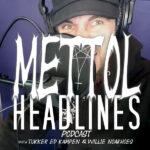 Mettol Headlines podcast trailer